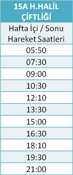 15 - H. HALİL ÇİFTLİĞİ Otobüsü Saatleri